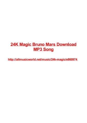 Download Lagu 24k Magic Bruno Mars Mp3 : download, magic, bruno, Download, Bruno, Mudah