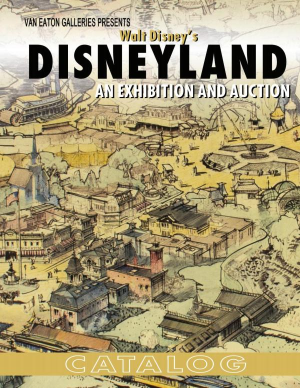 Walt Disney' Disneyland Van Eaton Galleries - Issuu
