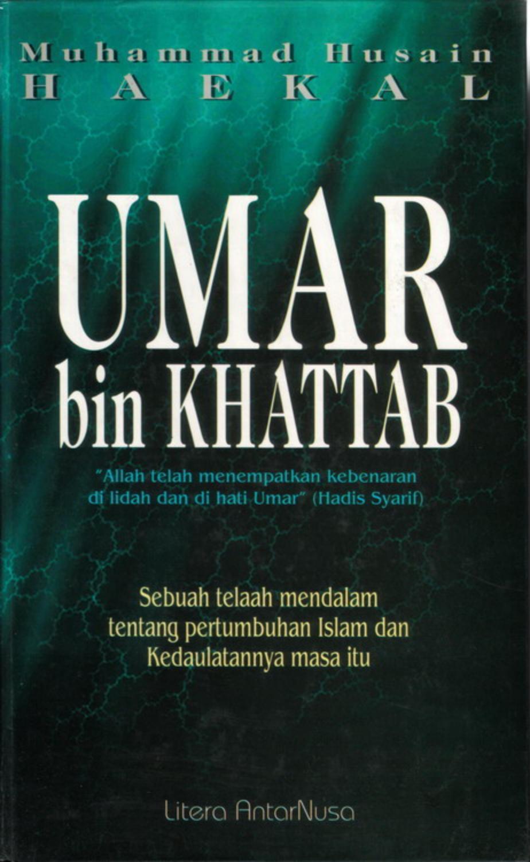 Kisah Teladan Umar Bin Khattab