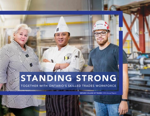 Standing Strong  Together with Ontarios Skilled Trades Workforce by The Ontario College of