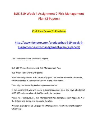 Bus 519 week 4 assignment 2 risk management plan (2 papers) by ...