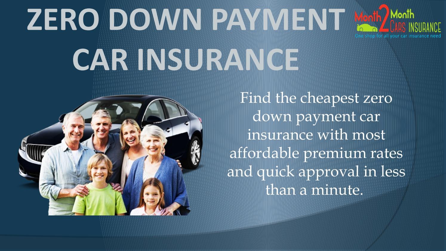 Zero Down Payment Car Insurance Quotes With Affordable Rates By Louis Wilson Issuu