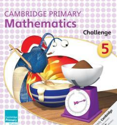 Preview Cambridge Primary Mathematics Challenge Book 5 by Cambridge  University Press Education - issuu [ 1499 x 1195 Pixel ]