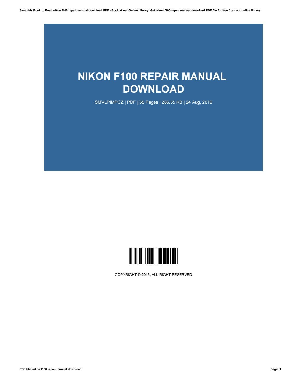 Nikon f100 repair manual download by JamieDowning2171 - Issuu