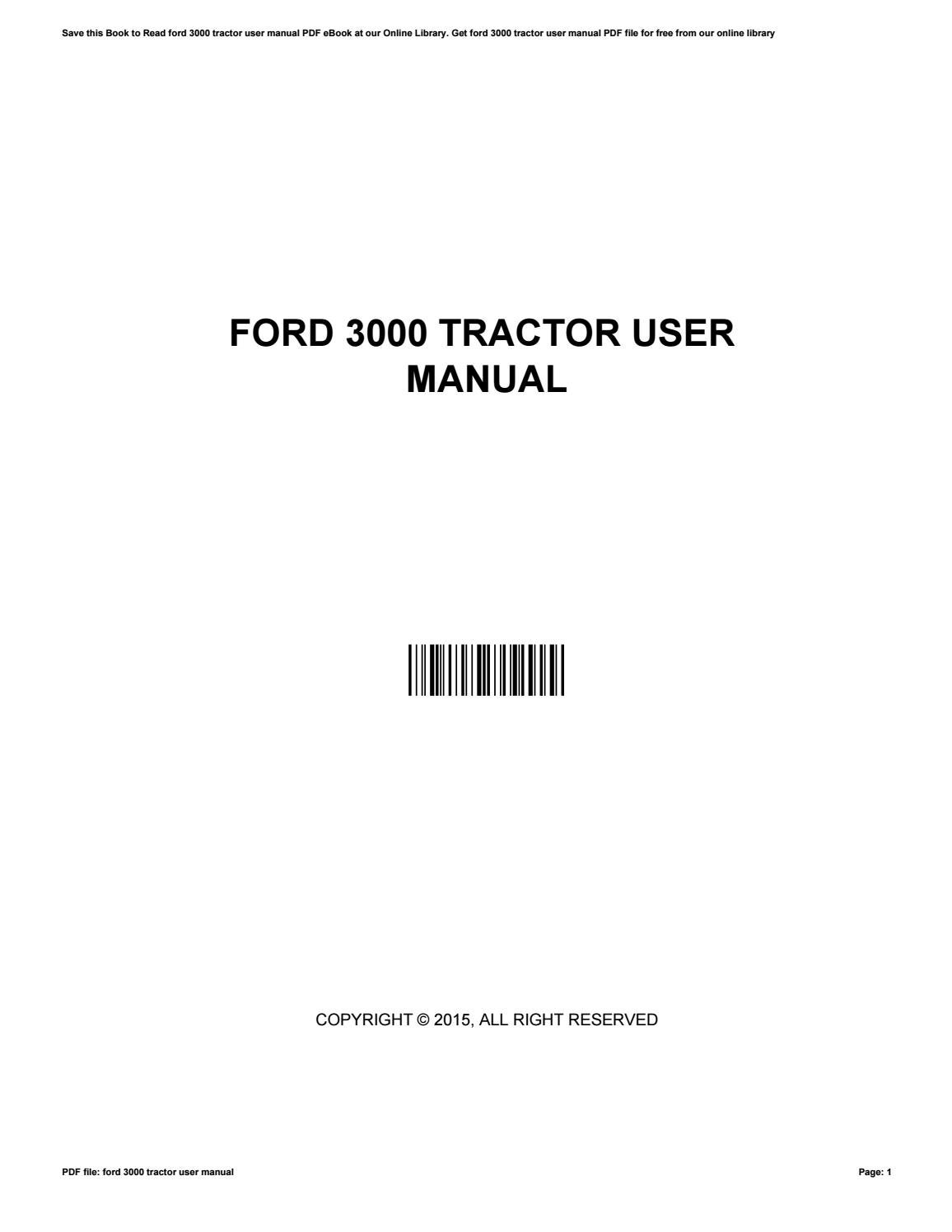 hight resolution of ford tractor user manual claytoncruz issuu jpg 1156x1496 ford 3000 tractor manual