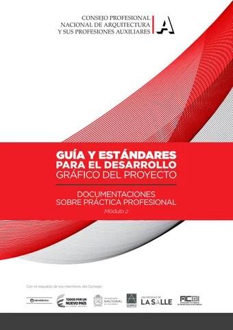 GUA Y ESTNDARES PARA EL DESARROLLO GRFICO DEL PROYECTO  DOCUMENTACIONES SOBRE PRCTICA