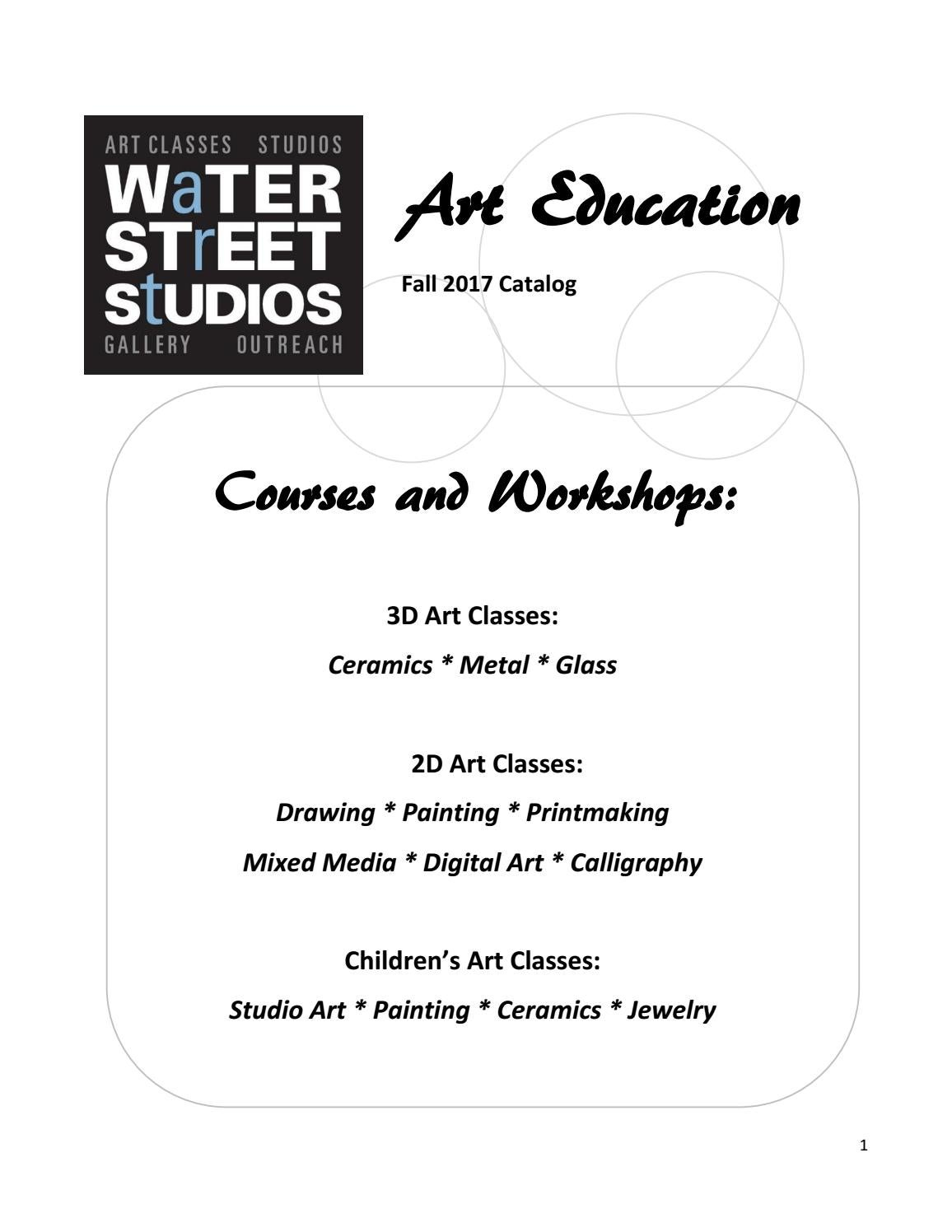 Water Street Studios Fall 2017 Art Education Catalog by