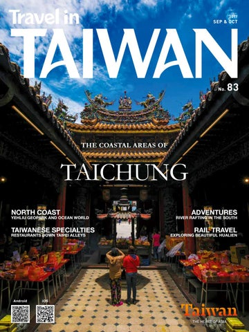 Travel In Taiwan No 83 2017 09 10 By Travel In Taiwan Issuu