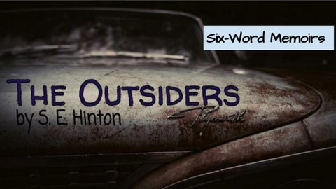 the outsiders six word