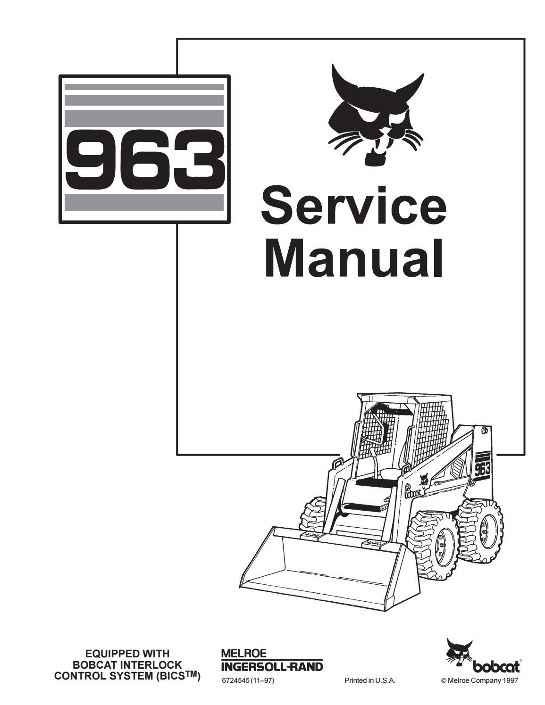 Bobcat 963 skid steer loader service repair manual by