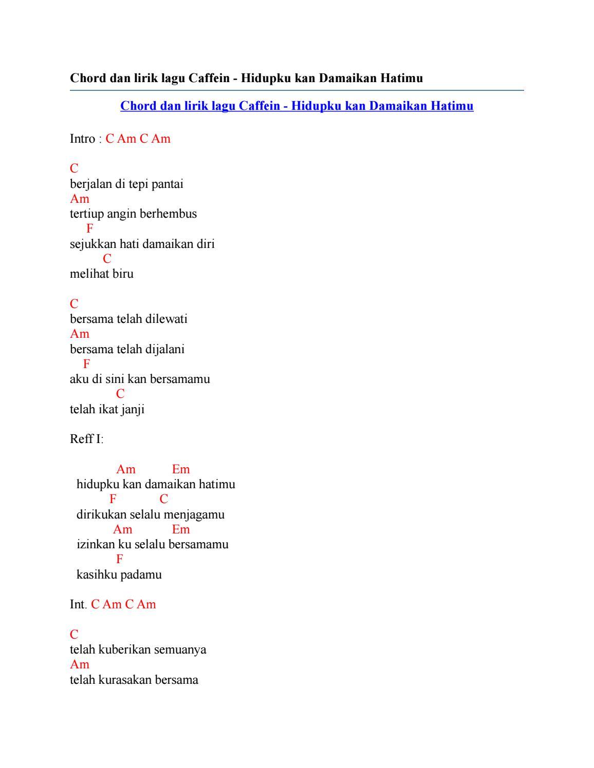 Download Lagu Caffeine Hidupku Kan Damaikan Hatimu : download, caffeine, hidupku, damaikan, hatimu, Chord, Lirik, Caffein, Hidupku, Damaikan, Hatimu, Issuu
