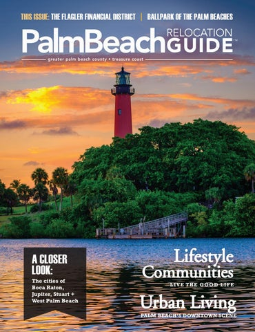 Palm Beach Relocation Guide Fall 2017 Winter 2018 By WEB Media