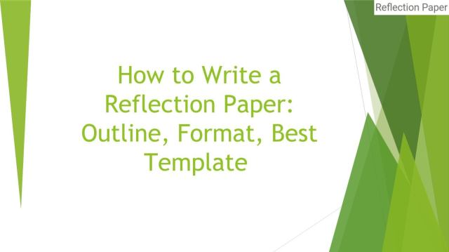 How to Write a Reflection Paper: Outline, Format, Best Template by