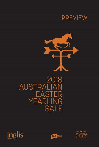 2018 Australian Easter Yearling Sale Preview By Inglis Issuu