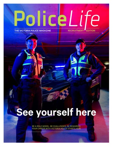 Police Life Recruitment Edition by Victoria Police  Issuu