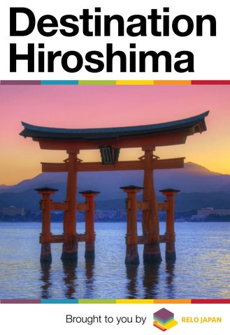 Destination Hiroshima A Special Digital Guidebook By The