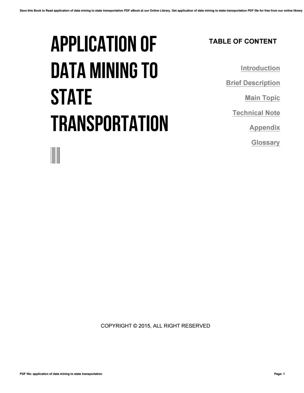 Application of data mining to state transportation by