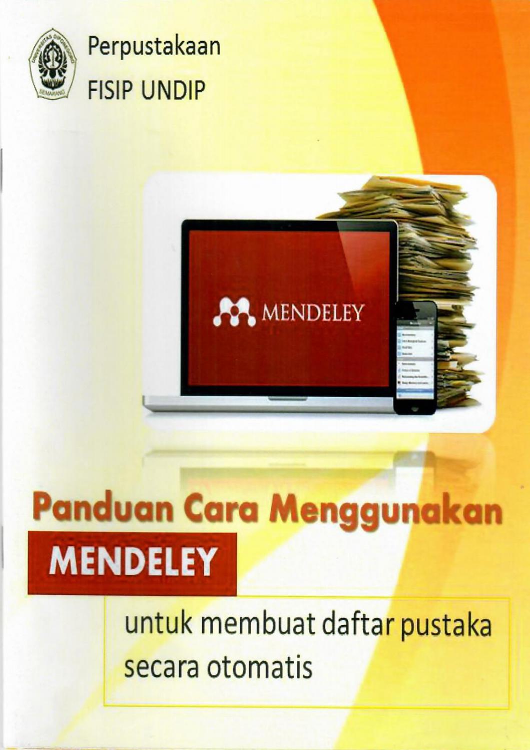 Panduan Praktis Pengelolaan Referensi Menggunakan Mendeley