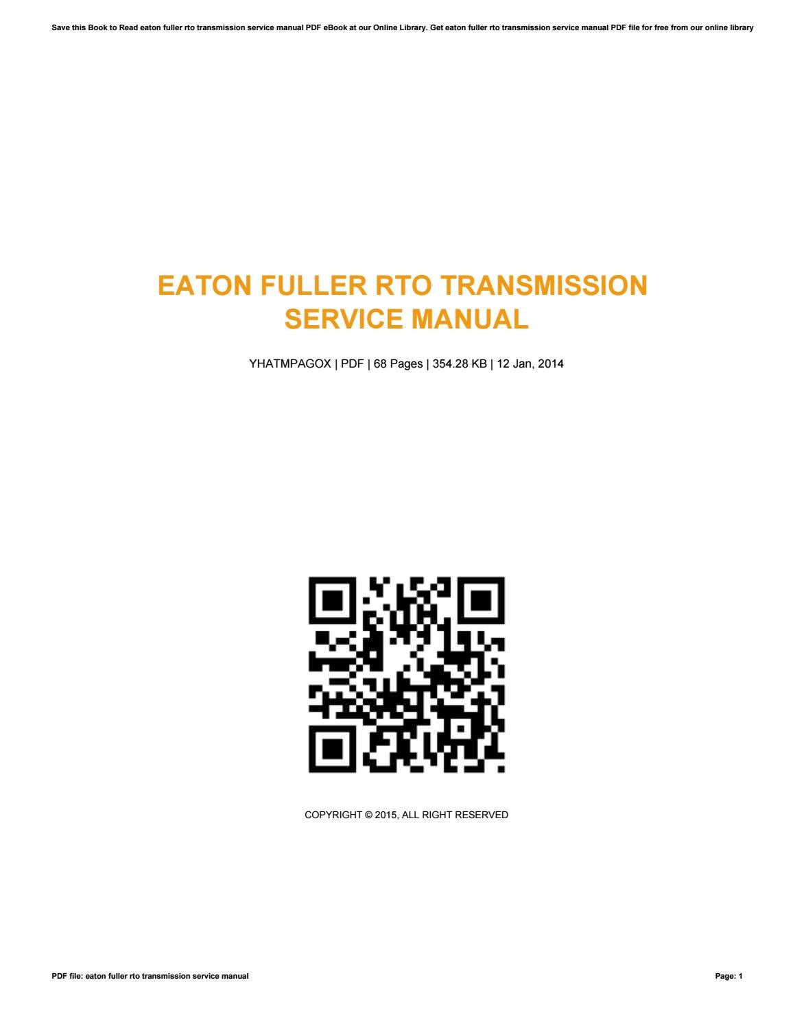 Eaton fuller rto transmission service manual by