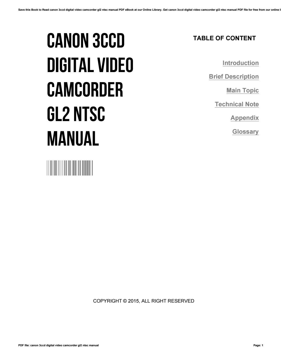 Canon 3ccd digital video camcorder gl2 ntsc manual by