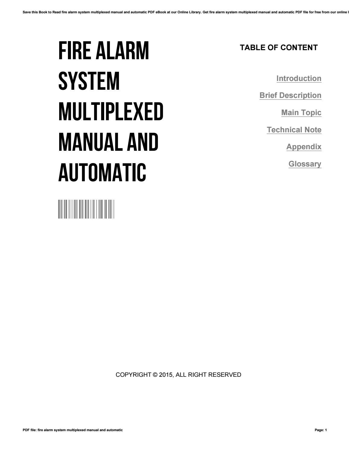 Fire alarm system multiplexed manual and automatic by
