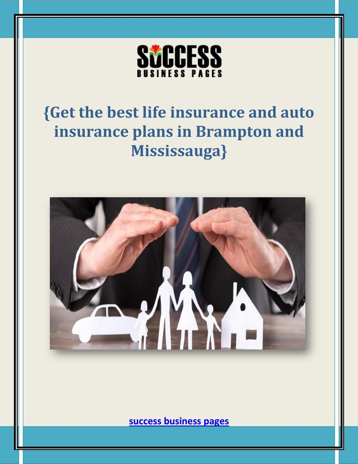 Get The Best Life Insurance And Auto Insurance Plans In Brampton And Mississauga By Luciapeter Issuu