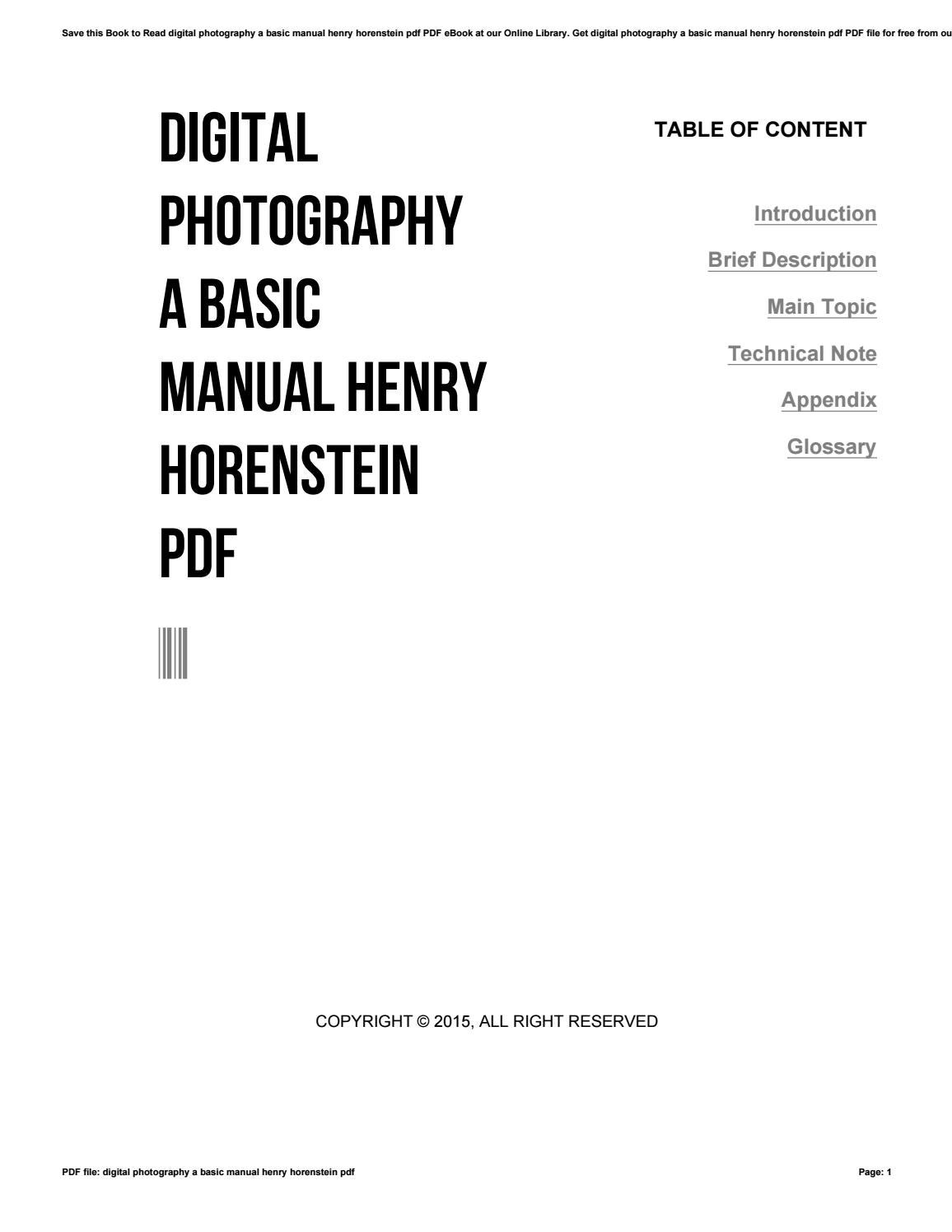Digital photography a basic manual henry horenstein pdf by