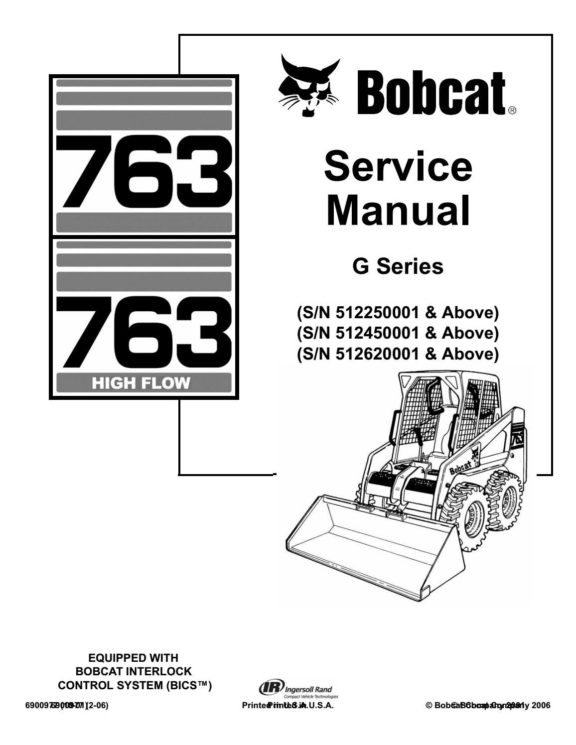 Bobcat 763 skid steer loader service repair manual sn
