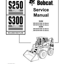 bobcat s300 skid steer loader service repair manual sn 521511001 above [ 1156 x 1496 Pixel ]