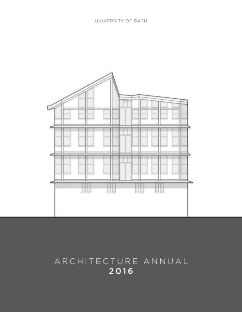 small resolution of university of bath architecture annual 2016 by faculty of engineering design issuu