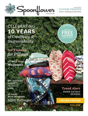 spoonflower magazine spring 2018 by