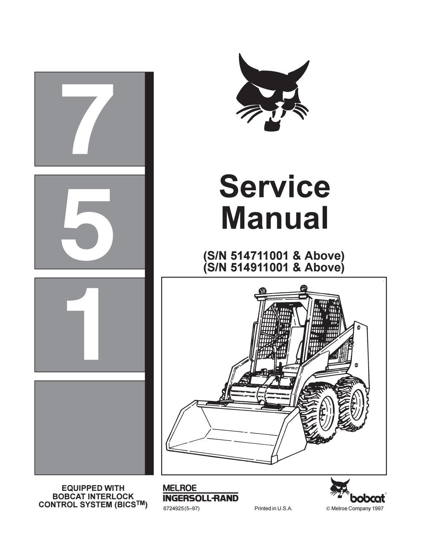 Bobcat 751 skid steer loader service repair manual sn