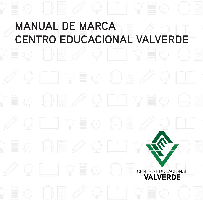 Manual de Marca Centro Educacional Valverde by Patrick