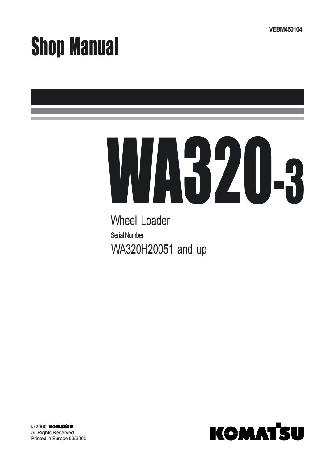 Komatsu wa320 3 wheel loader service repair manual sn