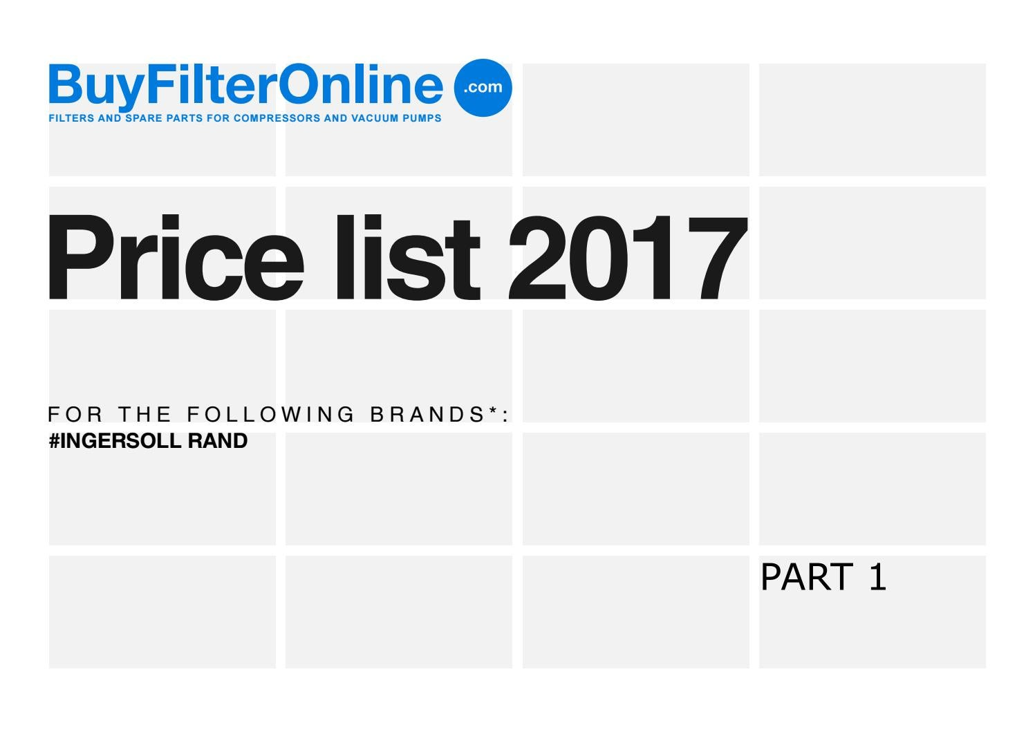 hight resolution of buyfilteronline com filters for compressors price list 2017 ingersoll rand part 1 by oilservice issuu