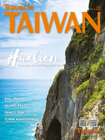 Travel In Taiwan No 88 2018 07 08 By Travel In Taiwan Issuu