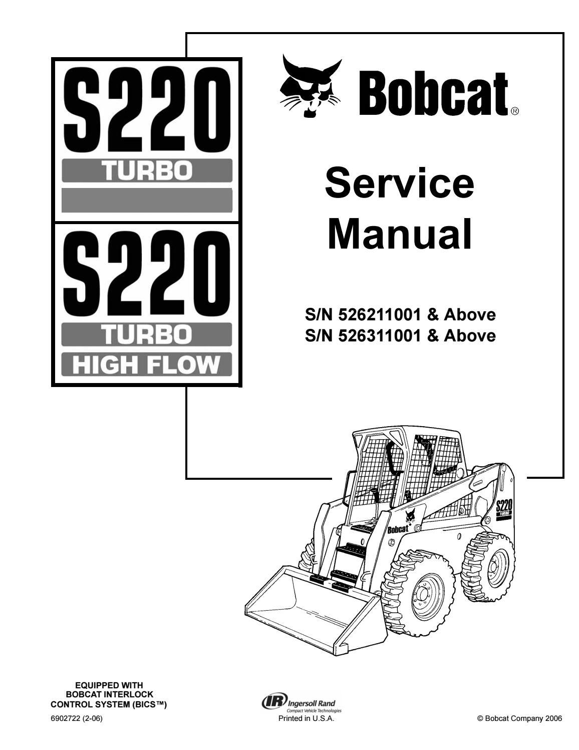 BOBCAT S220 SKID STEER LOADER Service Repair Manual SN