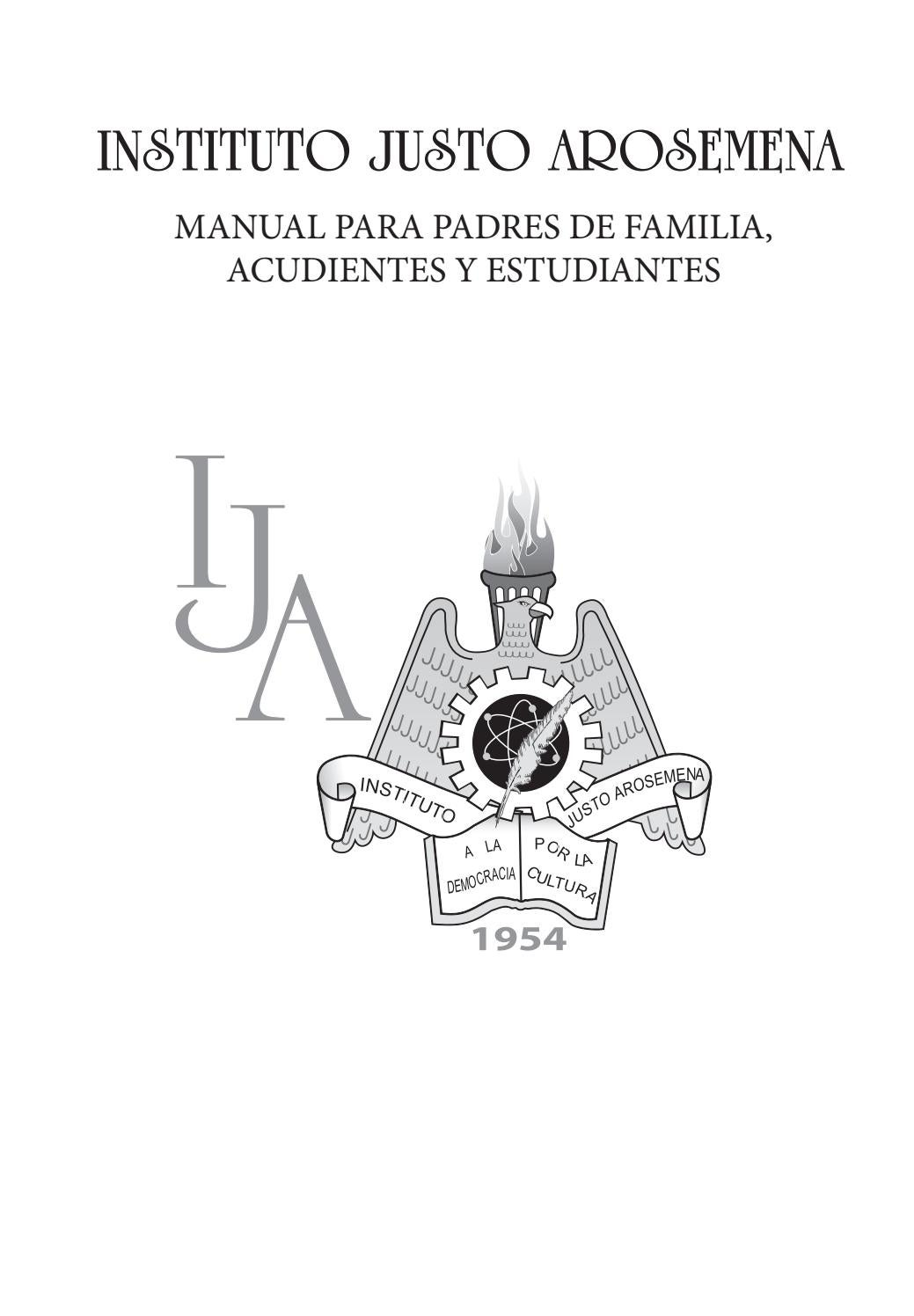 MANUAL PARA PADRES DE FAMILIA, ACUDIENTES Y ESTUDIANTES by