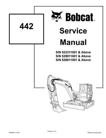 BOBCAT 442 COMPACT EXCAVATOR Service Repair Manual SN