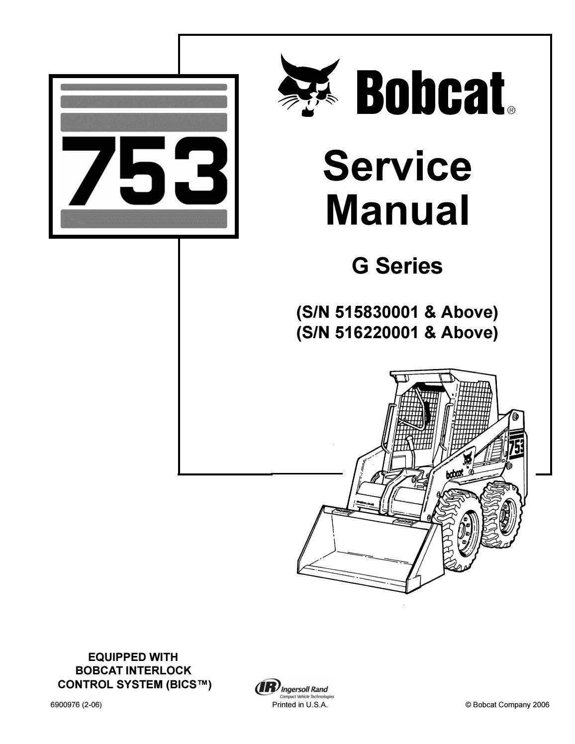 hight resolution of bobcat 753 skid steer loader service repair manual sn 515830001 above sn 516220001 above by 163610 issuu
