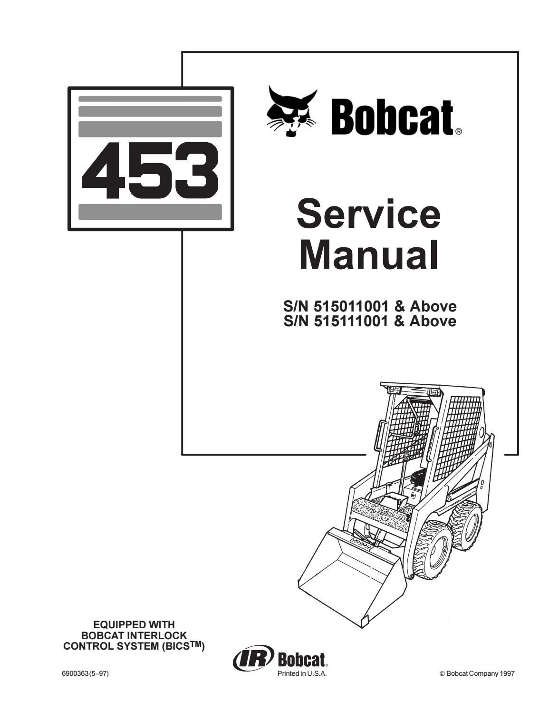 BOBCAT 453 SKID STEER LOADER Service Repair Manual SN