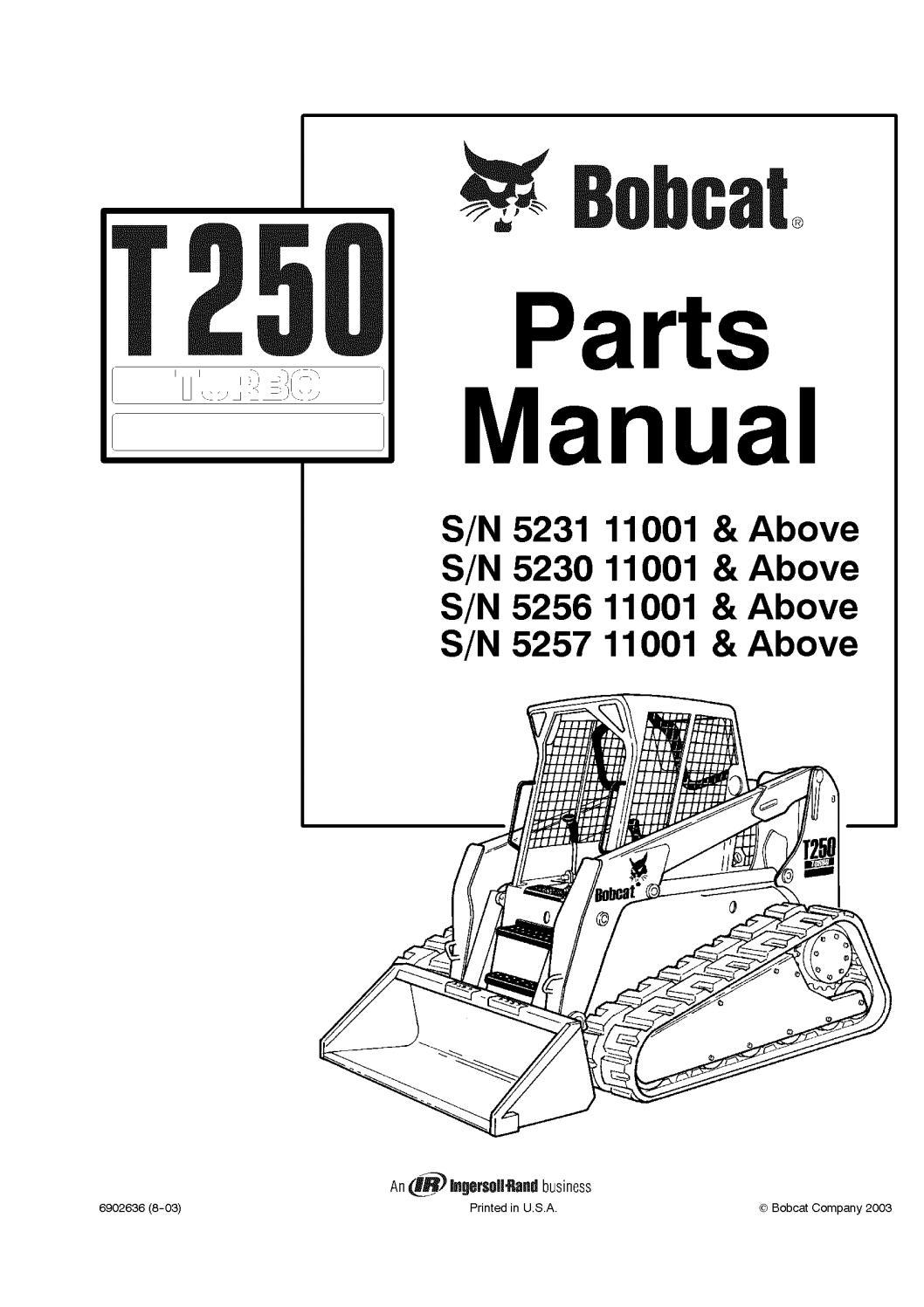 hight resolution of bobcat t250 compact track loader parts catalogue manual sn 5256 bobcat t250 parts diagram