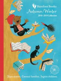 Autumn Winter 2018 Barefoot Books Catalog