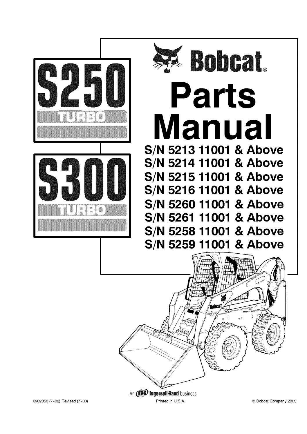 Bobcat S250 S300 Skid Steer Loader Parts Catalogue Manual