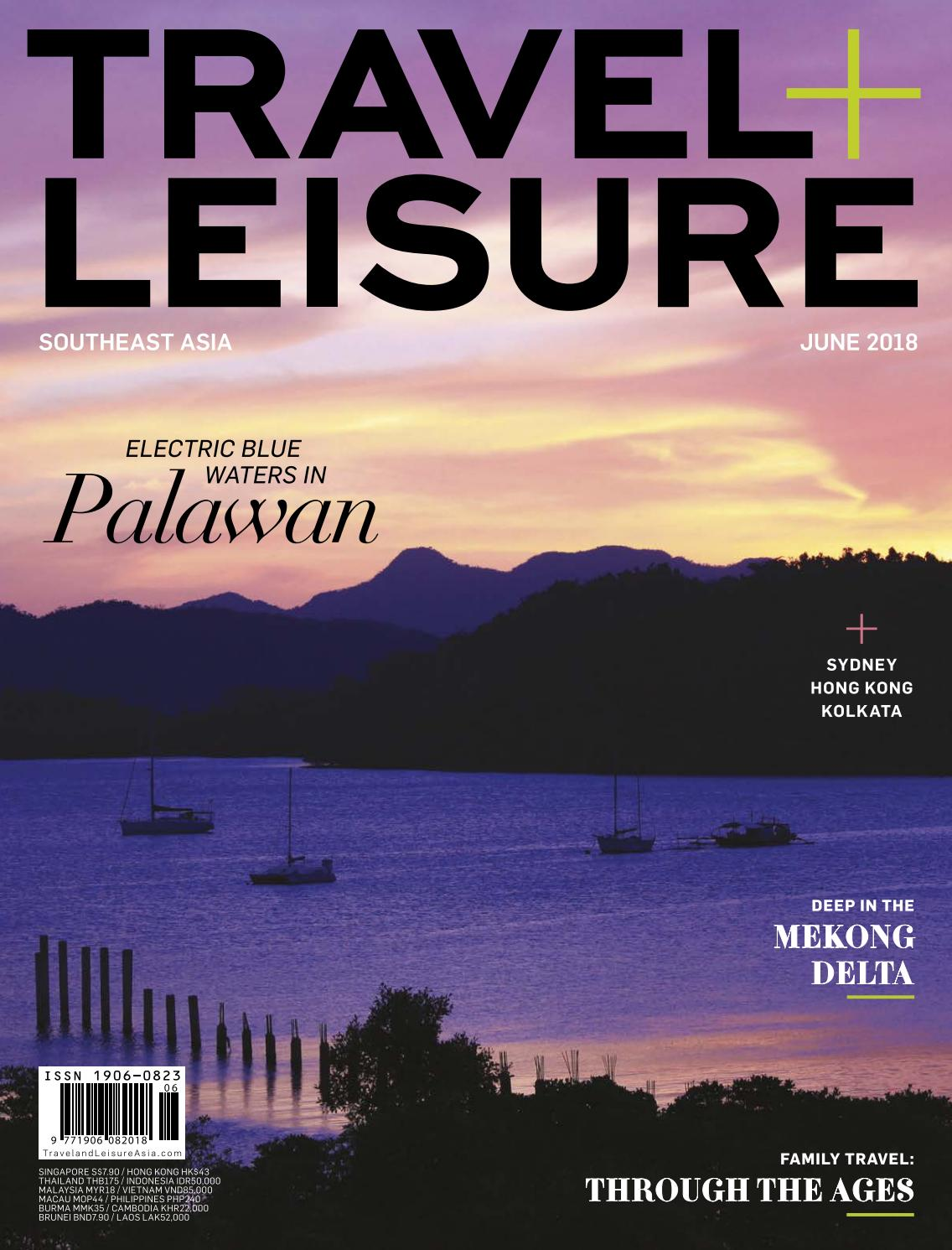 June 2018 By Travel Leisure Southeast Asia Issuu