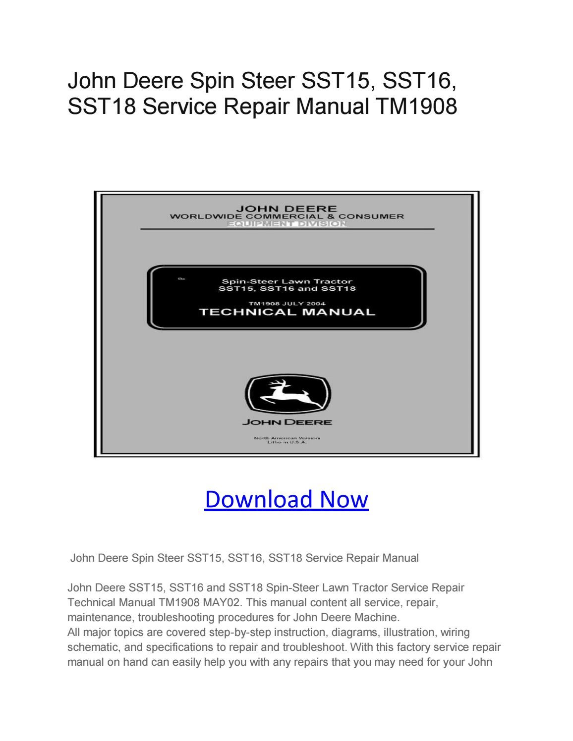 hight resolution of john deere spin steer sst15 sst16 sst18 service repair manual tm1908 by larry sprouse issuu