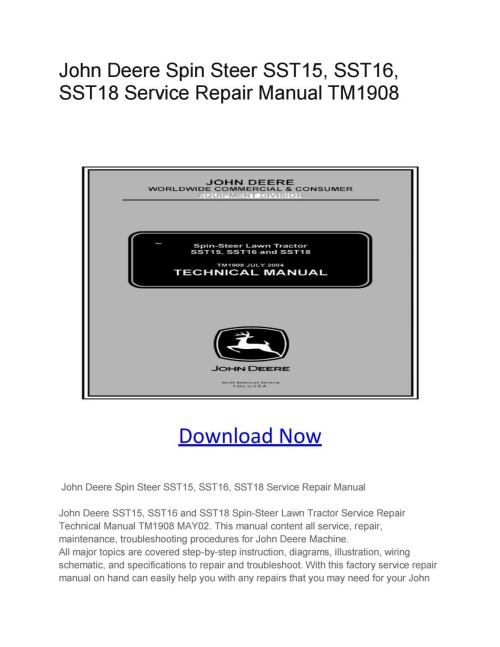 small resolution of john deere spin steer sst15 sst16 sst18 service repair manual tm1908 by larry sprouse issuu