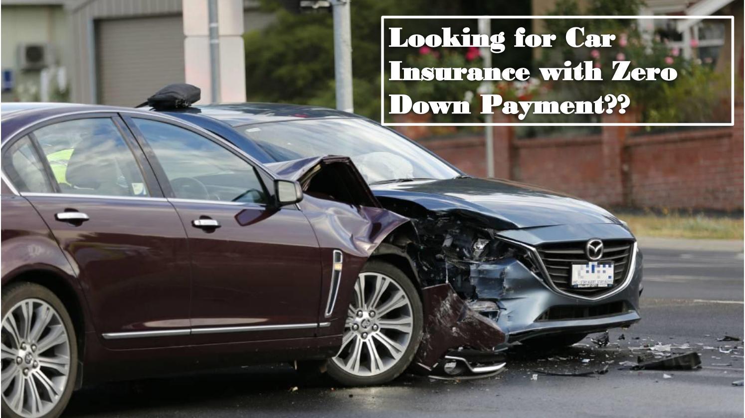 Ezero Down Car Insurance By E Zero Down Auto Insurance Issuu