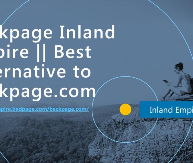 Backpage Inland Empire Best Alternative To Backpage By Atlanta Backpage Issuu