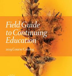 field guide to continuing education 2019 course catalog by longwood gardens issuu [ 1013 x 1497 Pixel ]